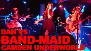 BAND-MAID at Camden Underworld (バンドメイド)