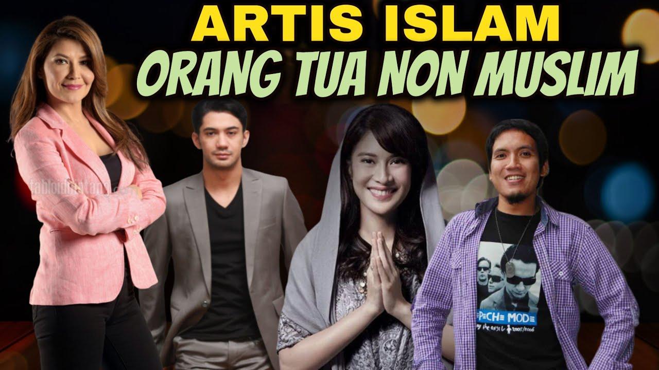 6 Artis Beragama Islam Tapi Orang Tuanya Non Muslim Youtube