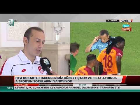 Cüneyt Çakır ve Fırat Aydınus A Spor'un sorularını yanıtladı.