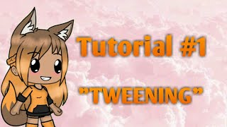 "Tutorial #1 ~ How to ""Tween ~"