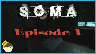 What Is Reality? :: Soma Playthrough (Ep.1)