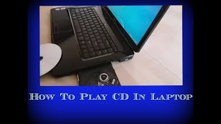 Video How to play CD in Laptop | How to open CD in computer | play CD | how to run CD in laptop | run CD download MP3, 3GP, MP4, WEBM, AVI, FLV Juli 2018