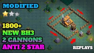 BEST BASE FOR BUILDER'S HALL 3 Modified | ANTI 2 STAR BH3 | SPEED BUILD w/ REPLAYS | CLASH OF CLANS