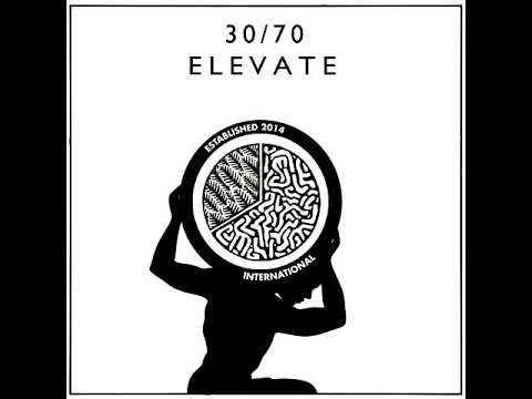 30/70 Collective - Elevate [Full Album]