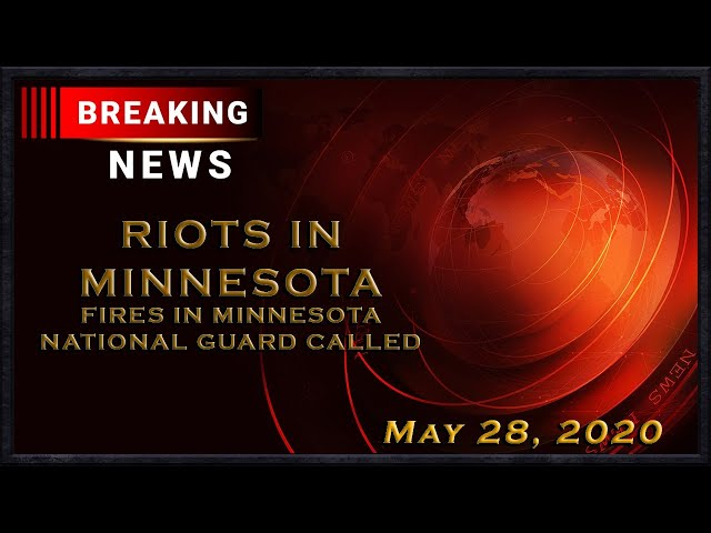Breaking News: Minneapolis Burns