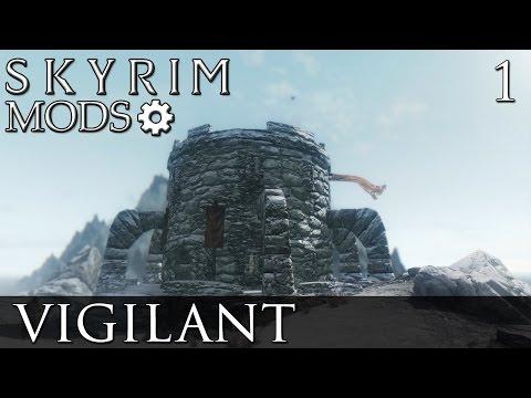 Skyrim Mods: Vigilant - Part 1