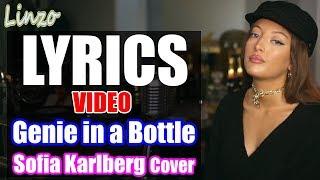 Genie in a Bottle - Christina Aguilera (Sofia Karlberg Cover) (LYRICS VIDEO)