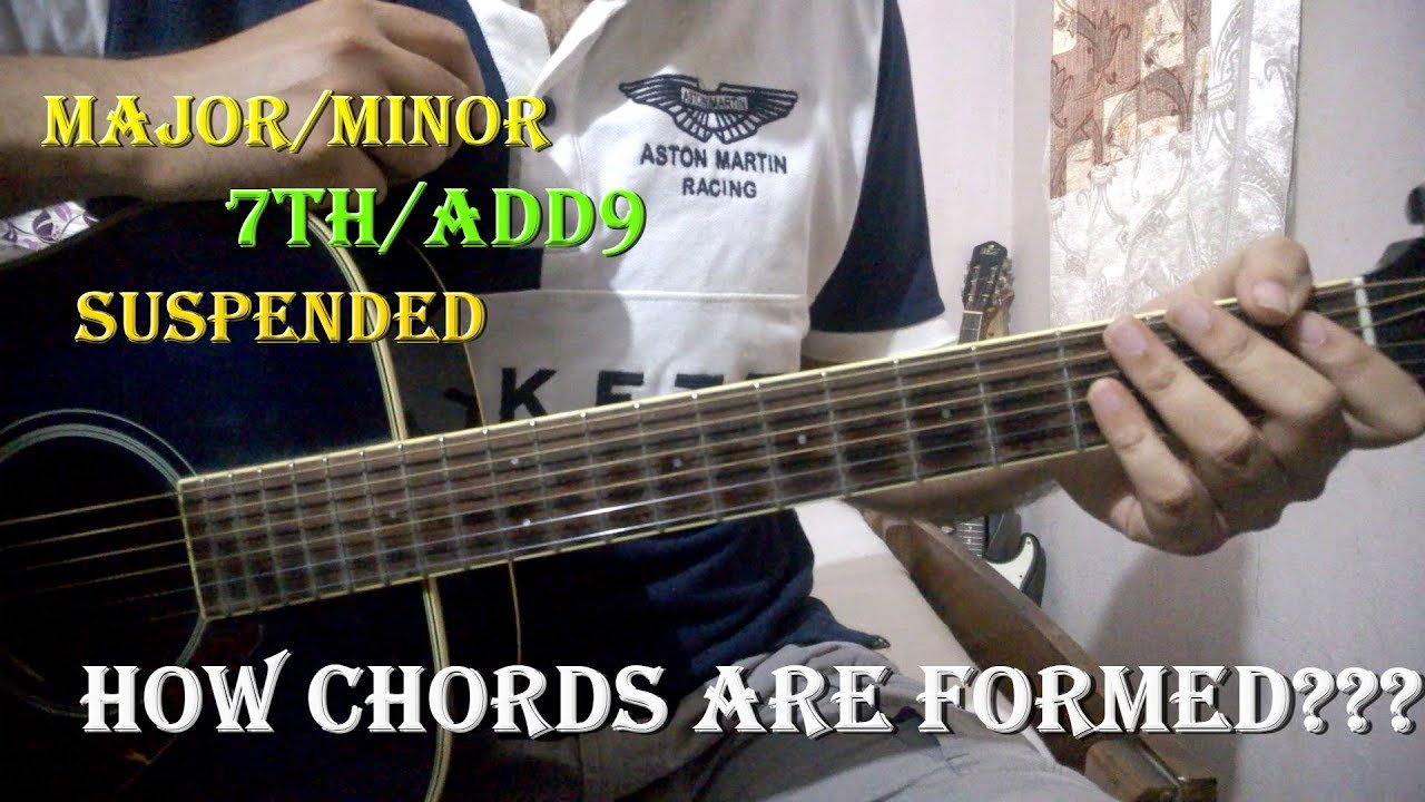 How Guitarmusic Chords Are Formed Clear All Your Doubts Youtube