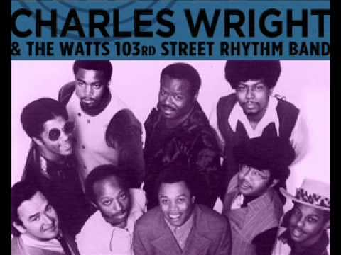 Charles Wright & The Watts 103rd Street Rhythm Band   Love Land