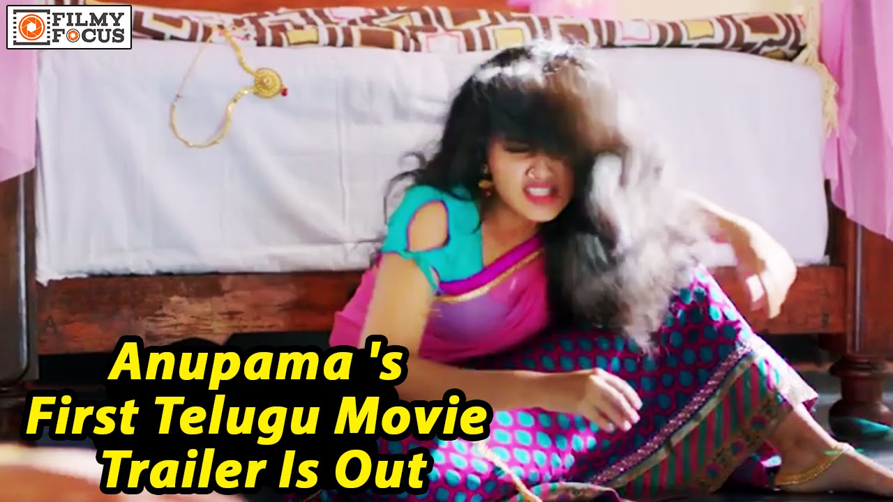 A Aa In Telugu: Anupama Parameshwaran's First Telugu Movie A Aa Trailer Is