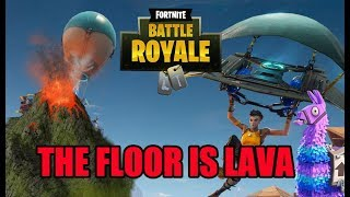 Fortnite BR | The floor is lava at the end