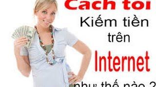 kiếm tiền online tại nhà - hướng dẫn cách kiếm tiền trên mạng online tại nhà