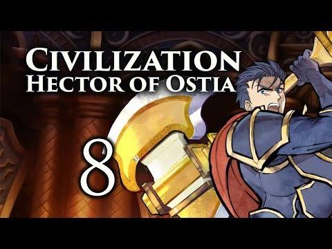 """Part 8: Let's Play Civilization 5, Fire Emblem Mod, Ostia - """"You Face No General"""""""