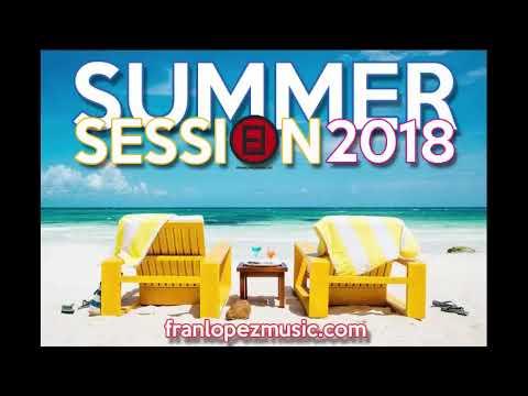 Sesión Verano 2018 - Electro Latino. www.franlopezmusic.com