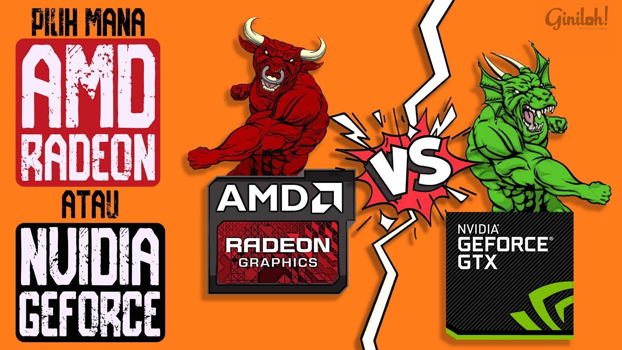 Geforce vs Radeon ? Siapakah Juaranya ! - YouTube