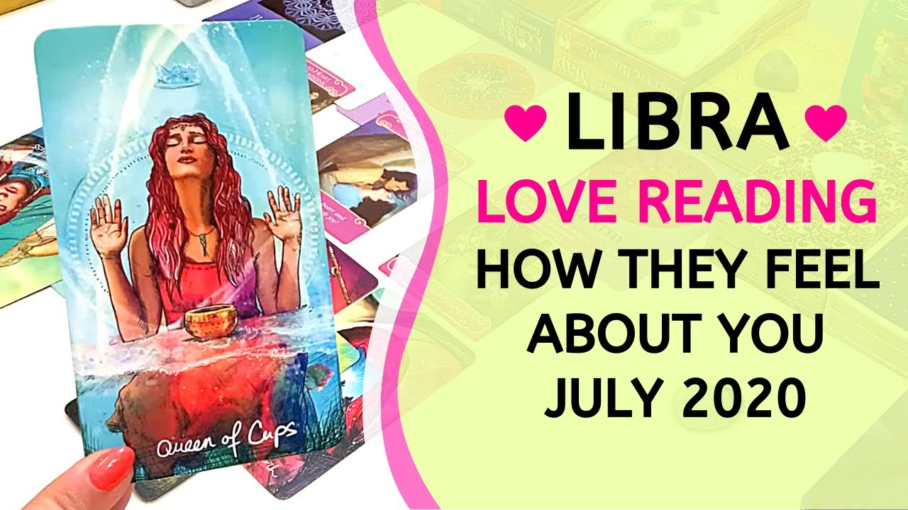 """LIBRA ❤️ """"My eyes are opened--You are all I want."""" ~ How They Feel About You Love Reading July 2020"""
