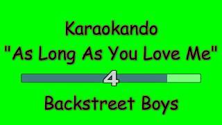 Karaoke Internazionale - As Long As You Love Me - Backstreet Boys (Lyrics)