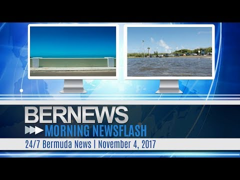 Bernews Morning Newsflash For Saturday November 4, 2017