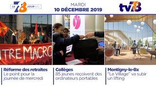 7/8 Le journal. Edition du mardi 10 décembre 2019