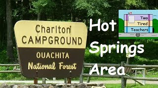 Arkansas –  Hot Springs National Park –  Ouachita National Forest - Hot Springs Area RV Camping