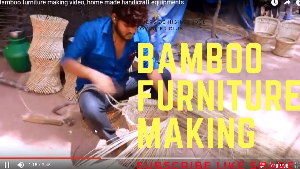 Bamboo Furniture Making Video Home Made Handicraft Equipments