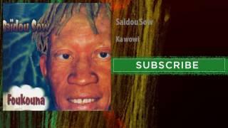 Saidou Sow - Ka wowi