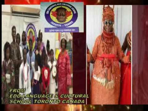 EDO LANGUAGE AND CULTURAL SCHOOL, CANADA MESSAGE TO THE OBA OF BENIN