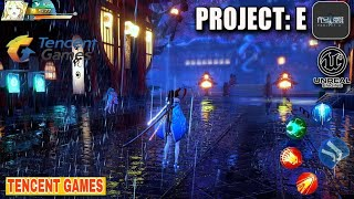 [ Tencent Games] project E - RPG Unreal Engine 4 ( Android/iOS)