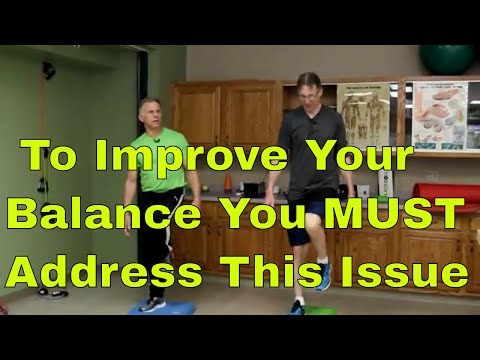To Improve Your Balance-You MUST Address This Issue-7 Step System
