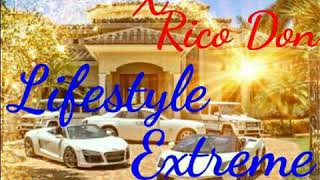 Rico Don ft Queng Don – Lifestyle Extreme (Spyral Records)