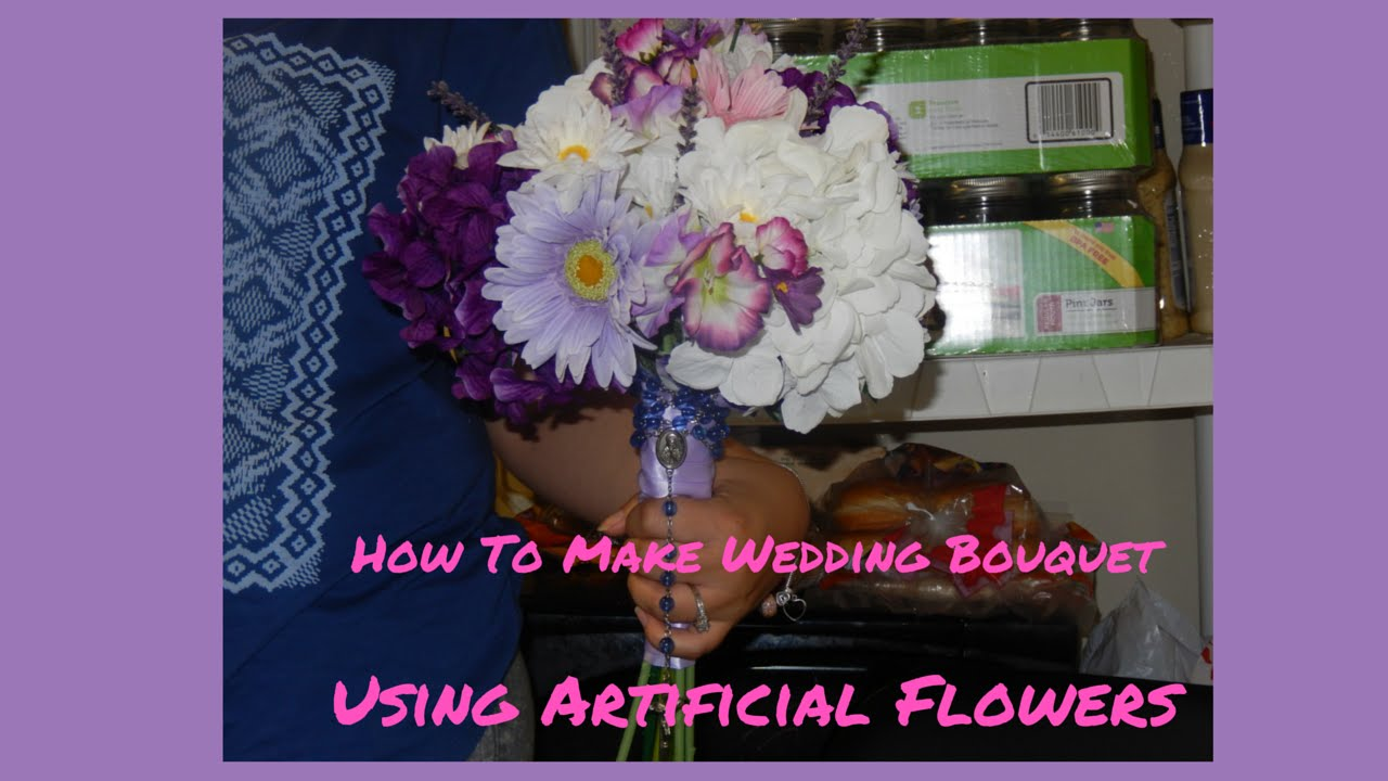 how to make wedding bouquet with artificial flowers how to make a wedding bouquet using artificial flowers 5003