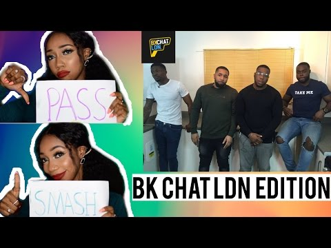SMASH or PASS || BkChat LDN Cast