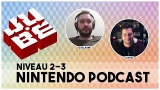 JUBE Nintendo Podcast 2-3 | La sortie de la Nintendo Switch!