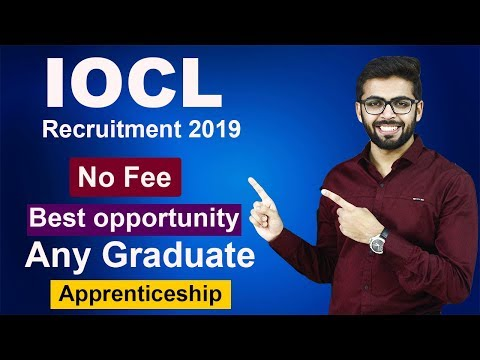 IOCL Recruitment 2019 | NO FEE | Any Graduate | Apprenticeships | Latest Jobs 2019