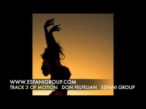 TRACK 3 OF MOTION Arabic Iranian persian Belly dancing music song Don FelFelian 2011