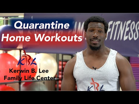 Kerwin B. Lee Family Life Center: Home Workouts