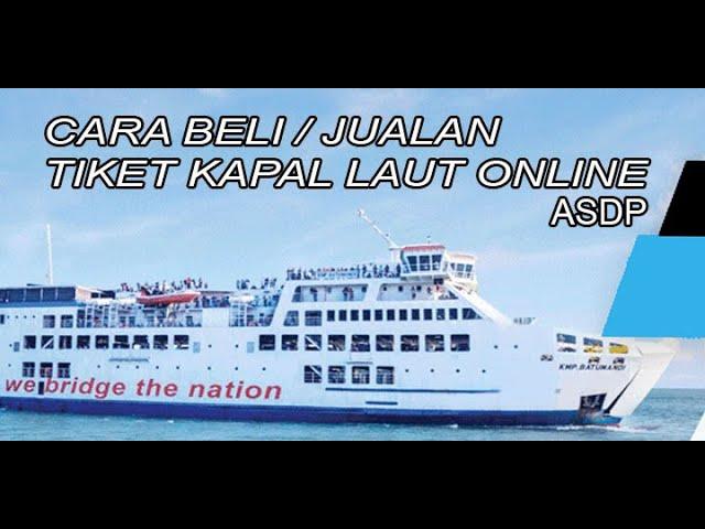 Cara Beli atau Jualan Tiket Kapal Laut Online