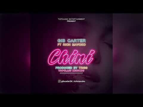 gib-carter-ft-rich-mavoko---chini-(-official-audio-)