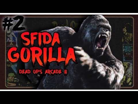 Ep.02: Road to Gorilla #3 - DEAD OPS ARCADE 2! w/ Debe - Fra - Frankie