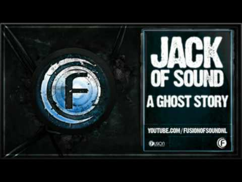 Jack Of Sound - A Ghost Story