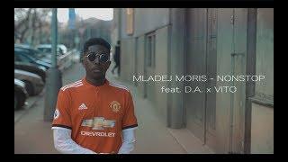 Mladej Moris - Nonstop feat. D.A. a Vito (Official Videoclip)