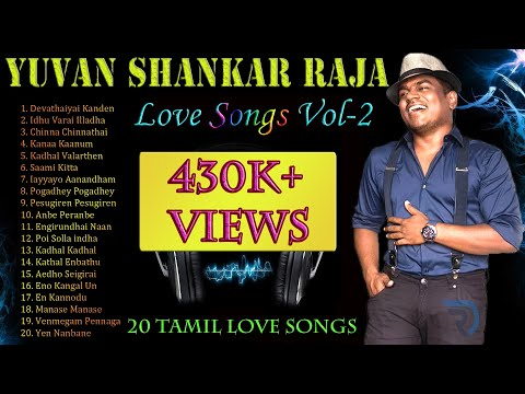 Yuvan Shankar Raja Vol-2 | Jukebox | Love Songs | Tamil Hits | Tamil Songs | Non Stop