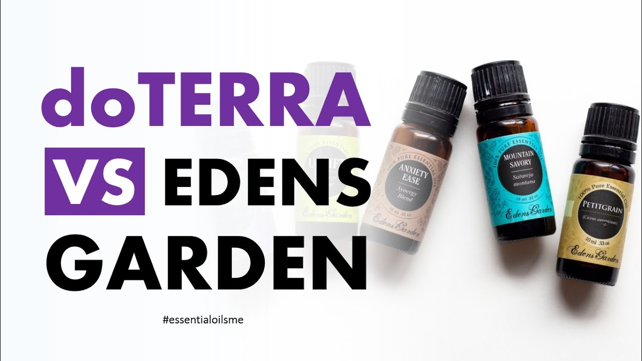 Excellent Doterra Vs Edens Garden Essential Oils Overview Youtube