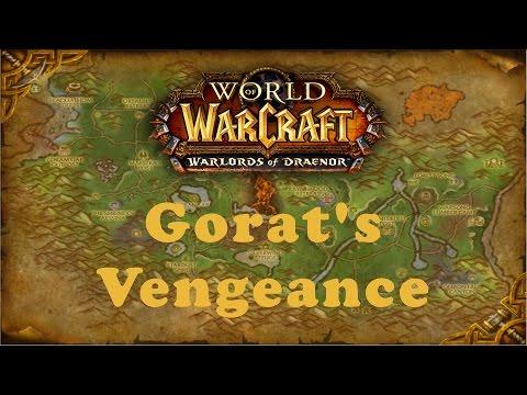 World of Warcraft Quest: Gorat's Vengeance (Horde)