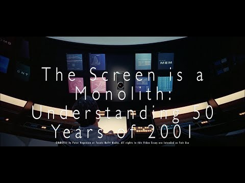 The Screen is a Monolith: Understanding 50 Years of 2001