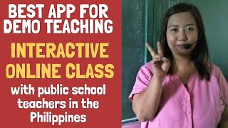 INTERACTIVE ONLINE CLASS APP WITH PUBLIC SCHOOL TEACHERS IN THE PHILIPPINES