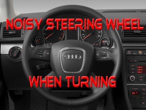 Noisy Steering Wheel When Turning Fixed