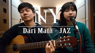 Download lagu Dari Mata - Jaz | by Nadia & Yoseph (NY Cover)