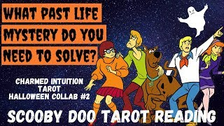 What's The Mystery Of Your Past Life?👻🐾Scooby Doo Tarot Reading Collab