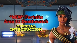 *NEW* FORTNITE AREA 51 FREE-FOR-ALL DEATHMATCH!